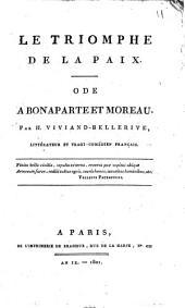 Le triomphe de la paix, ode à Bonaparte et Moreau...