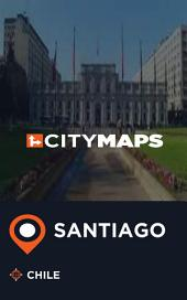 City Maps Santiago Chile