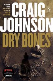 Dry Bones: A Walt Longmire Mystery