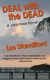 Deal With The Dead: A John Deal Mystery