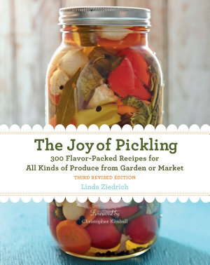 The Joy of Pickling  3rd Edition
