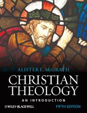 Christian Theology: An Introduction, Edition 5
