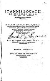 Ioannis Bocatii De Certaldo Historiographi Clarissimi, de casibus virorum illustrium libri nouem: Hvc Accessit ... index copiosus