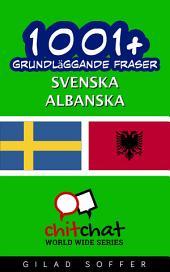 1001+ grundläggande fraser svenska - albanska