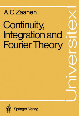 Continuity, Integration and Fourier Theory