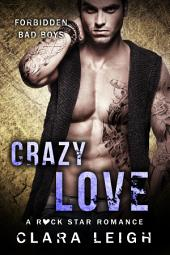 Crazy Love: Forbidden Bad Boys
