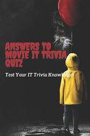 Answers To Movie IT Trivia Quiz