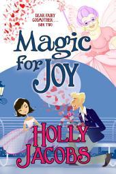 Magic for Joy