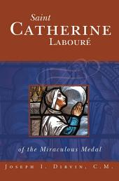 Saint Catherine Labouré of the Miraculous Medal