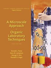 A Microscale Approach to Organic Laboratory Techniques: Edition 6