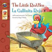 The Little Red Hen, Grades PK - 3: La Gallinita Roja