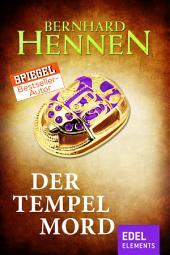 """Der Tempelmord: Historischer Roman vom Bestsellerautor von """"Die Elfen"""""""