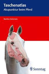 Taschenatlas Akupunktur beim Pferd