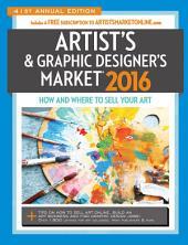 2016 Artist's & Graphic Designer's Market: Edition 41