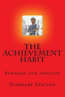 The Achievement Habit   Summary