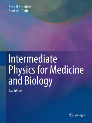 Intermediate Physics for Medicine and Biology