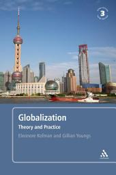 Globalization, 3rd edition: Theory and Practice, Edition 3