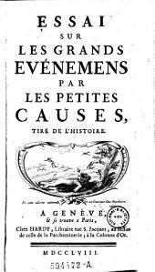 Essai sur les grands evénemens par les petites causes: tiré de l'histoire, Page1