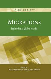 Migrations: Ireland in a Global World