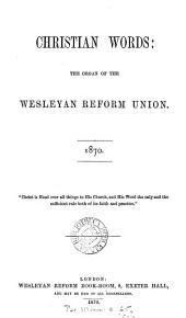 christian words  the organic of the wesleyan reform union PDF