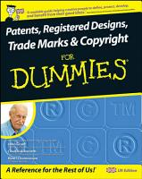 Patents  Registered Designs  Trade Marks and Copyright For Dummies PDF