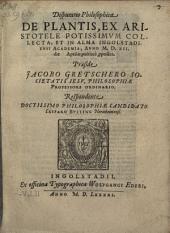 Disputatio philosophica De plantis, ex Aristotele potissimum collecta