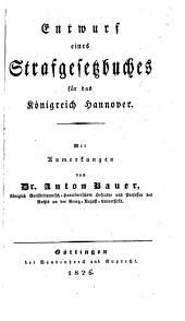 Entwurf eines Strafgesetzbuches für das Königreich Hannover: Band 1