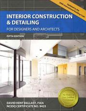 Interior Construction   Detailing for Designers and Architects PDF