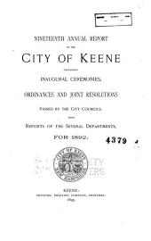 ... Annual Report of the City of Keene Containing Ordinances and Joint Resolutions and Reports of Departments for the Year Ending ...