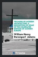 Triumphs of Modern Architecture PDF