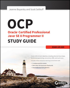 OCP  Oracle Certified Professional Java SE 8 Programmer II Study Guide PDF