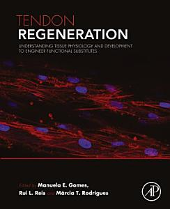 Tendon Regeneration