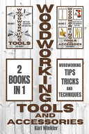 Woodworking Tools and Accessories