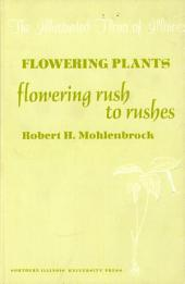 Flowering Plants: Flowering Rush to Rushes