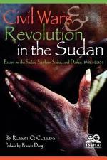 Civil Wars and Revolution in the Sudan