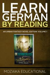 Learn German: By Reading Urban Fantasy Volume 1