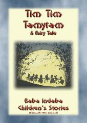 TIM TIM TAMYTAM - An Elfish Tale: Baba Indaba's Children's Stories - Issue 345
