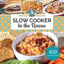 Slow Cooker To The Rescue