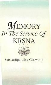 Memory in the Service of Krsna