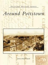 Around Pottstown