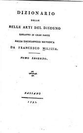 Dizionario delle belle arte del disegno: Volume 2