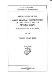 Annual Report of the ... Commandant ... to the Secretary of the Navy