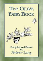THE OLIVE FAIRY BOOK - Illustrated Edition
