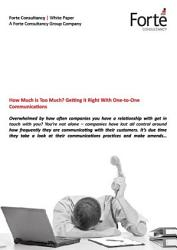 How Much is Too Much? Getting it Right With One-to-One Communications
