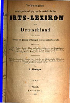 Vollst  ndiges geographisch topograhisch statistisches Orts Lexikon von Deutschland     PDF