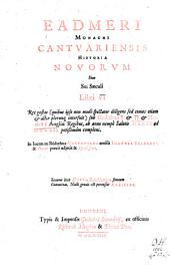 Eadmeri Monachi Cantuariensis Historiae novorum libri VI