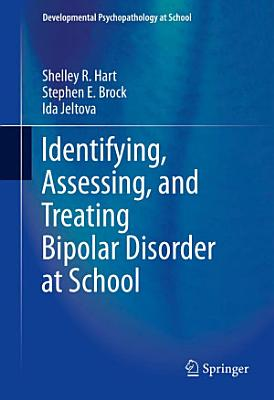 Identifying  Assessing  and Treating Bipolar Disorder at School PDF