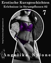 Erotische Kurzgeschichten 07 - Erlebnisse in Strumpfhosen 02