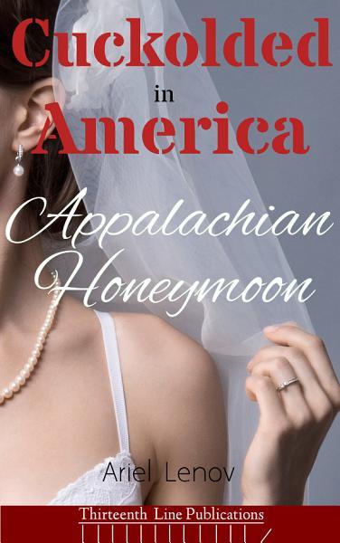 Cuckolded in America 1