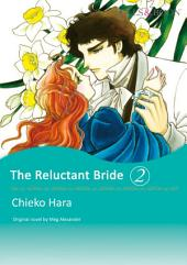 THE RELUCTANT BRIDE 2: Mills & Boon Comics